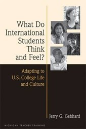 What Do International Students Think and Feel?