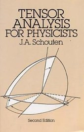 Tensor Analysis for Physicists, Second Edition