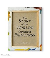 Story of world's greatest paintings