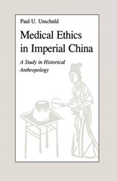 Unschuld:medical Ethics/china