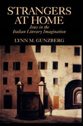 Strangers at Home - Jews in the Italian Literacy Imagination