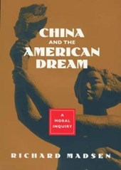 China & the American Dream - A Moral Enquiry