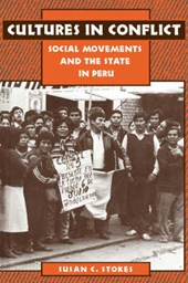 Cultures in Conflict - Social Movements & the State in Peru