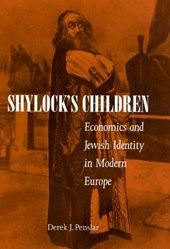 Shylock's Children - Economics & Jewish Identity in Modern Europe