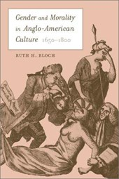 Gender & Morality in Anglo-American Culture 1650-
