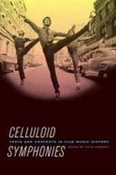 Celluloid Memories - Texts and Contexts in Film Music History