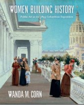 Women Building History - Public Art at the 1893 Columbian Exposition