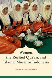 Women, The Recited Qur'an and Islamic Music in Indonesia