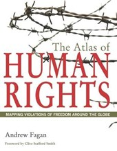 Atlas of Human Rights - Mapping Violation of Freedom Around