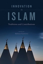 Innovation in Islam - Traditions and Contributions