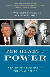 The Heart of Power - Health and Politics in the Oval Office