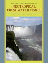Historical Biogeography of Neotropical Freshwater Fishes