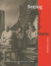 Seeing Gertrude Stein - Five Stories
