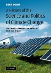 A History of the Science and Politics of Climate Change