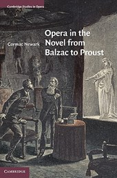 Opera in the Novel from Balzac to Proust