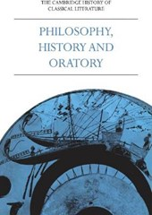 The Cambridge History of Classical Literature: Volume 1, Greek Literature, Part 3, Philosophy, History and Oratory