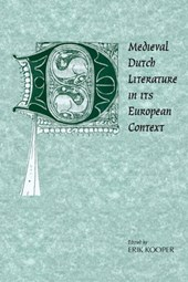 Medieval Dutch Literature in its European Context