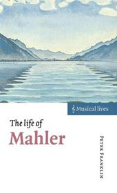 The Life of Mahler