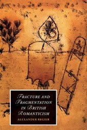 Fracture and Fragmentation in British Romanticism