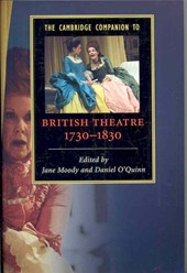 The Cambridge Companion to British Theatre, 1730-1830