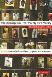 Transitional Justice in the Twenty-First Century