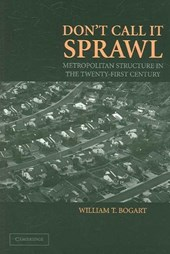 Don't Call It Sprawl