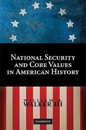 National Security and Core Values in American History