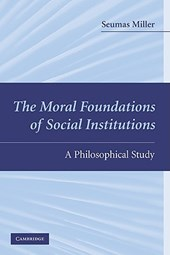 The Moral Foundations of Social Institutions