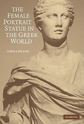 The Female Portrait Statue in the Greek World