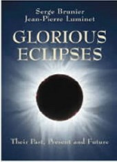 Brunier, S: Glorious Eclipses