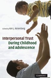 Interpersonal Trust during Childhood and Adolescence