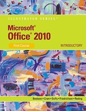 Microsoft (R) Office 2010 : Illustrated Introductory, First Course