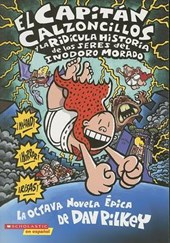 El Capitan Calzoncillos y la Ridicula Historia de los Seres del Inodoro Morado / Captain Underpants And The Preposterous Plight Of The Purple Potty People