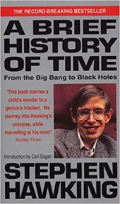 A brief history of time: : from the big bang to black holes