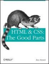 HTML and CSS: The Good Parts