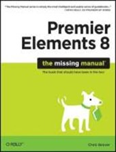 Premiere Elements 8: The Missing Manual