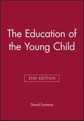 The Education of the Young Child