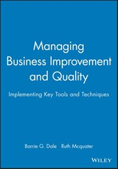 Managing Business Improvement and Quality