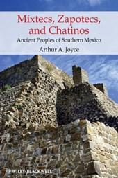 Mixtecs, Zapotecs, and Chatinos