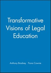 Transformative Visions of Legal Education