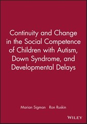 Continuity and Change in the Social Competence of Children with Autism, Down Syndrome, and Developmental Delays