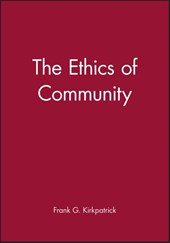 The Ethics of Community