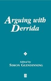 Arguing with Derrida