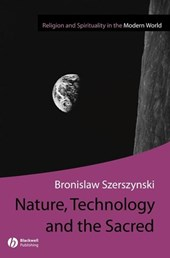 Nature, Technology and the Sacred