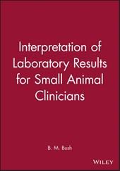 Interpretation of Laboratory Results for Small Animal Clinicians