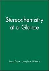Stereochemistry at a Glance