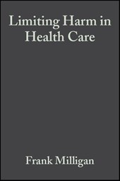 Limiting Harm in Health Care: A Nursing Perspective