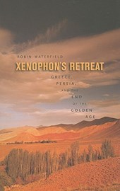 Xenophon's Retreat - Greece, Persia, and the End the Golden Age (OBE)