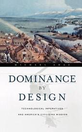 Dominance by Design