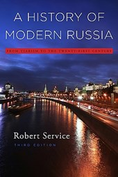 A History of Modern Russia - From Tsarism to the Twenty-First Century, Third Edition